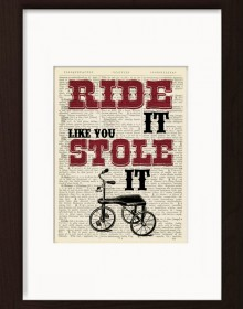 Vintage Dictionary Page ride it like you stole it print