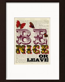 Be Nice Or Leave Typography Print