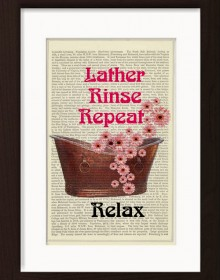 Bathroom Print With Pink Flowers Lather Rinse Repeat Relax Print